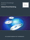 Business Knowledge for IT in Global Retail Banking (eBook): The Definite Handbook for IT Professionals