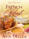 French Roast (eBook): Dare Valley Series, Book 2