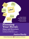 Planning Your Novel (eBook): Ideas and Structure