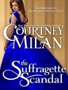 The Suffragette Scandal (eBook): Brothers Sinister Series, Book 4