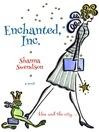Enchanted, Inc. (eBook): Enchanted, Inc. Series, Book 1