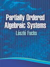 Partially Ordered Algebraic Systems (eBook)