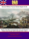 History of the War in the Peninsular and in the South of France, from the Year 1807 to the Year 1814, Volume 5 (eBook)