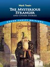 The Mysterious Stranger and Other Stories (eBook)