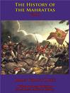 The History Of The Mahrattas (eBook): Volume III