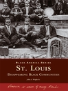 St. Louis (eBook): Disappearing Black Communities