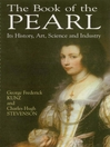 The Book of the Pearl (eBook): Its History, Art, Science and Industry