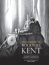The Illustrations of Rockwell Kent (eBook): 231 Examples from Books, Magazines and Advertising Art