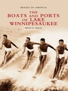 The Boats and Ports of Lake Winnipesaukee (eBook)