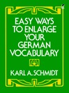 Easy Ways to Enlarge Your German Vocabulary (eBook)