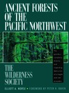 Ancient Forests of the Pacific Northwest (eBook)