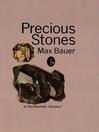 Precious Stones, Volume 1 (eBook)