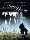 Before You Give Your Heart Away (eBook)