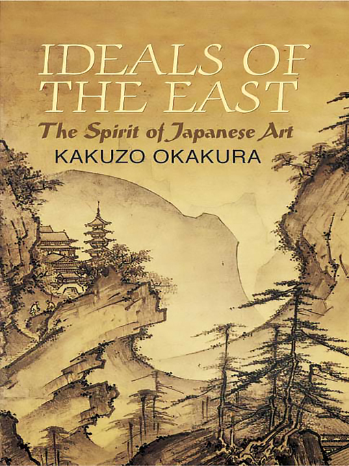 Ideals of the East (eBook): The Spirit of Japanese Art