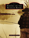Fishing on the Russian River (eBook)