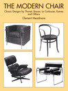 The Modern Chair (eBook): Classic Designs by Thonet, Breuer, Le Corbusier, Eames and Others