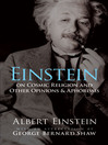 Einstein on Cosmic Religion and Other Opinions and Aphorisms (eBook)