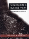 Restoring Life in Running Waters (eBook): Better Biological Monitoring