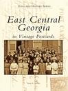 East Central Georgia in Vintage Postcards (eBook)