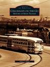 Cincinnati on the Go (eBook): History of Mass Transit
