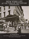 New York Life at the Turn of the Century in Photographs (eBook)