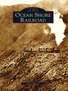 Ocean Shore Railroad (eBook)