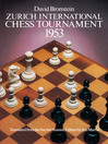 Zurich International Chess Tournament, 1953 (eBook)