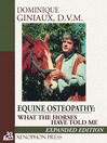 Equine Osteopathy (eBook): What the Horses have Told