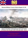 History of the War in the Peninsular and in the South of France, from the Year 1807 to the Year 1814, Volume 2 (eBook)