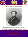 Captain Gronow's Last Recollections (eBook): Being a Fourth and Final Series of His Reminiscences and Anecdotes
