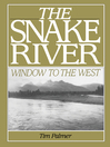 The Snake River (eBook): Window to the West