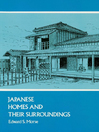 Japanese Homes and Their Surroundings (eBook)
