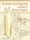 Flaxman's Illustrations for Dante's Divine Comedy (eBook)
