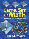 Game, Set and Math (eBook): Enigmas and Conundrums