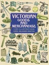 Victorian Goods and Merchandise (eBook): 2,3 Illustrations