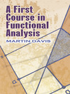 A First Course in Functional Analysis (eBook)