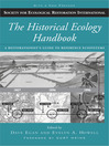 The Historical Ecology Handbook (eBook): A Restorationist's Guide to Reference Ecosystems