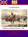 Napoleon's Conquest of Prussia – 1806 (eBook)