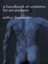 A Handbook of Anatomy for Art Students (eBook)