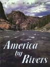 America by Rivers (eBook)