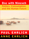 One With Nineveh (eBook): Politics, Consumption, and the Human Future