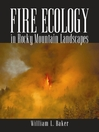 Fire Ecology in Rocky Mountain Landscapes (eBook)
