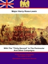 "With ""The Thirty-Second"" in the Peninsular and Other Campaigns (eBook)"