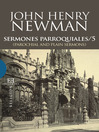 Sermones Parroquiales / 5 (eBook): (Parochial and Plain Sermons)