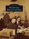 Nashville Broadcasting (eBook)