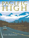 Pacific High (eBook): Adventures in the Coast Ranges from Baja to Alaska