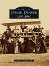 Jewish Denver (eBook): 1859-1940
