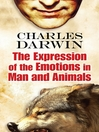The Expression of the Emotions in Man and Animals (eBook)