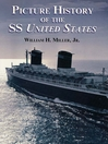 Picture History of the SS United States (eBook)