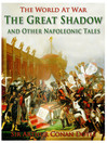 The Great Shadow and Other Napoleonic Tales (eBook)